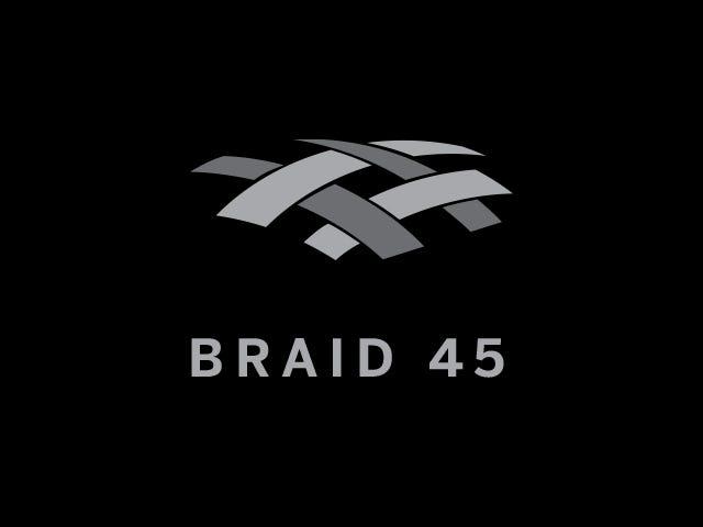 Braid 45 Material