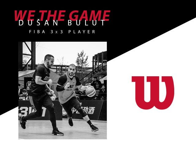 We the Game: Dusan Bulut Fiba 3x3 player