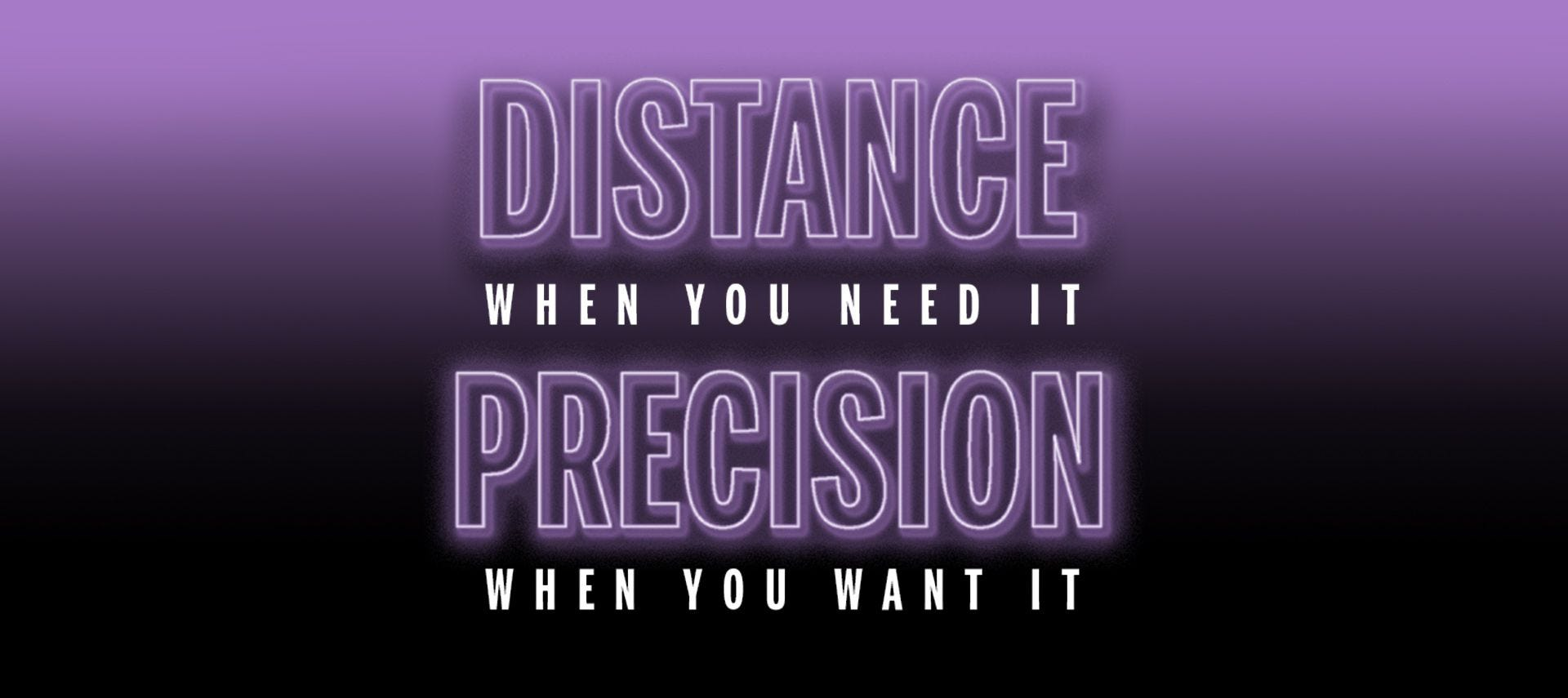 Distance and Precision graphic on purple background